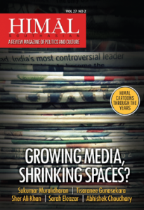 Himal-Growing media, shrinking spaces?